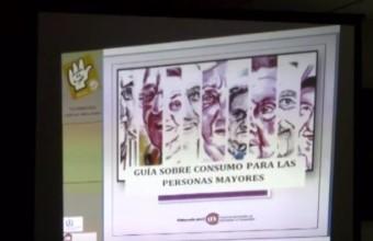CHARLA INFORMATIVA SOBRE LA  GUÍA DE  CONSUMO PARA  PERSONAS MAYORES.